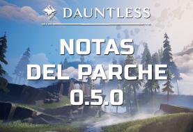 Ya están aquí las notas del parche 0.5.0 de Dauntless