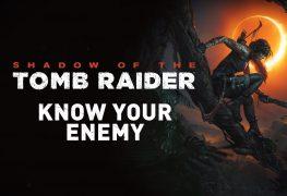 Nuevo trailer de Shadow of the Tomb Raider: Conoce a tu enemigo