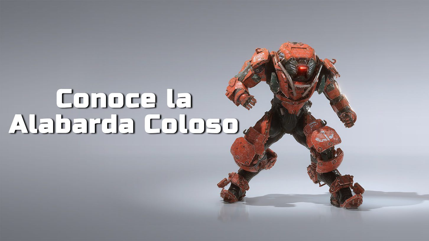 Anthem: conoce la Alabarda Coloso img 1