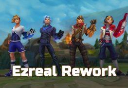 Ezreal Rework Preview